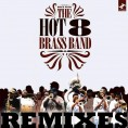 Hot 8 Remixes