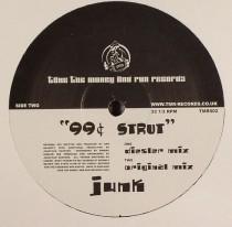 99 Cent Strut