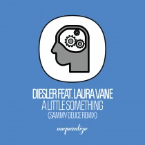UNQTZ151_Diesler feat. Laura Vane_A Little Something